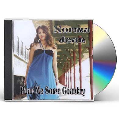 Norma Jean POUR ME SOME COUNTRY CD