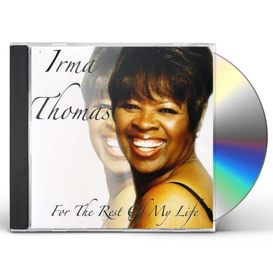 Irma Thomas FOR THE REST OF MY LIFE CD