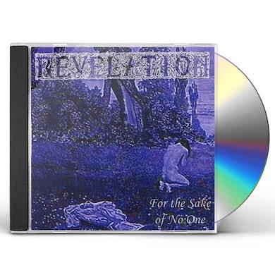 Revelation FOR THE SAKE OF NO ONE CD