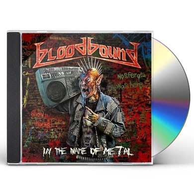 Bloodbound IN THE NAME OF METAL CD