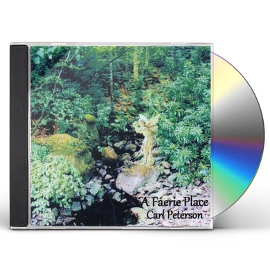 Carl Peterson FAERIE PLACE CD