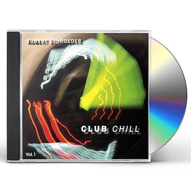 CLUB CHILL 1 CD