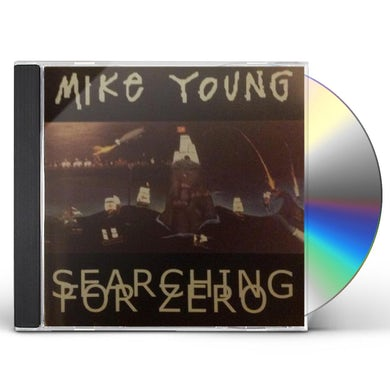 Mike Young SEARCHING FOR ZERO CD