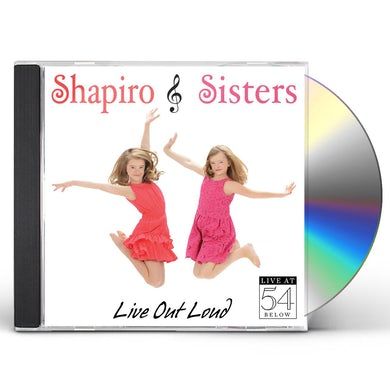 Shapiro Sisters LIVE OUT LOUD: LIVE AT 54 BELOW CD