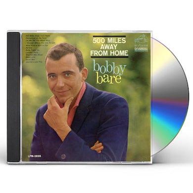 Bobby Bare 500 MILES AWAY FROM HOME CD
