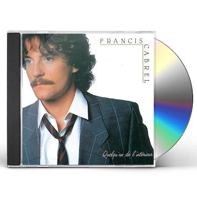 Francis Cabrel QUELQU'UN DE L'INTERIEUR CD