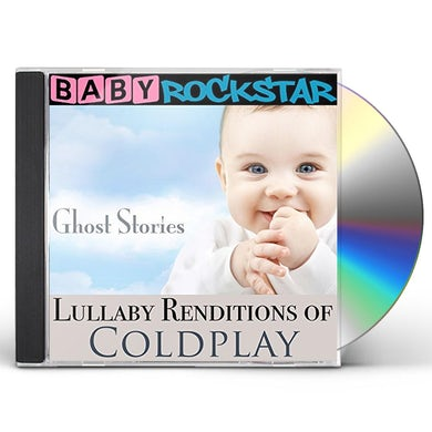 Baby Rockstar  LULLABY RENDITIONS OF COLDPLAY: GHOST STORIES CD