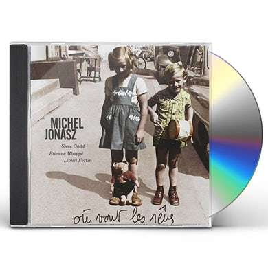 Michel Jonasz OU VONT LES RUVES CD