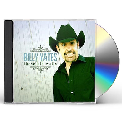 Billy Yates THESE OLD WALLS CD