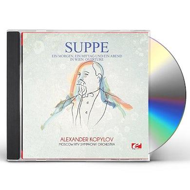 von Suppe EIN MORGEN EIN MITTAG UND EIN ABEND IN WIEN: OVER CD