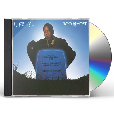 LIFE IS Too $hort CD