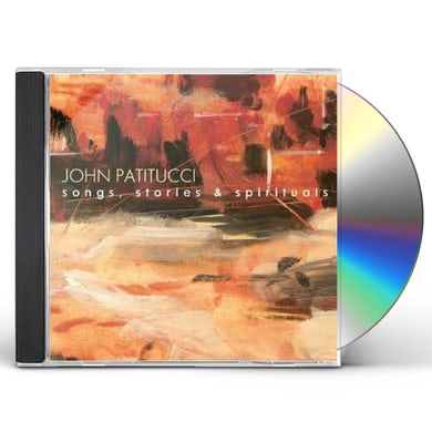 John Patitucci SONGS STORIES & SPIRITUALS CD