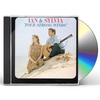Ian & Sylvia FOUR STRONG WINDS CD