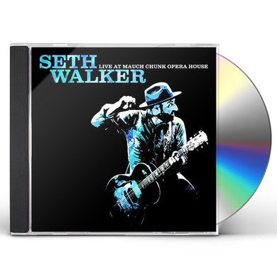 Seth Walker LIVE AT MAUCH CHUNK OPERA HOUSE CD
