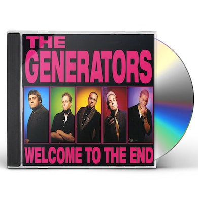 Generators WELCOME TO THE END CD