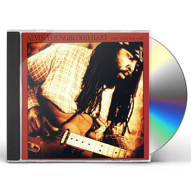 Alvin Youngblood Hart START WITH THE SOUL CD