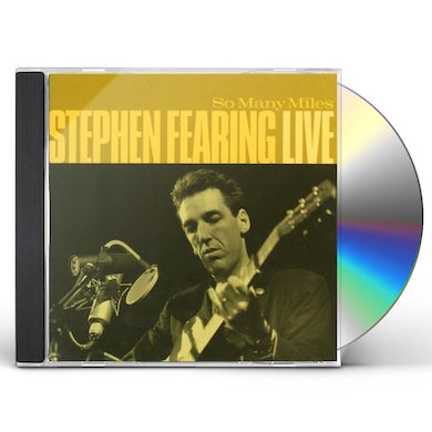 Stephen Fearing SO MANY MILES (LIVE) CD