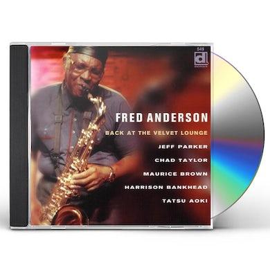 Fred Anderson BACK AT THE VELVET LOUNGE CD