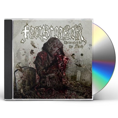 Facebreaker DEDICATED TO THE FLESH CD