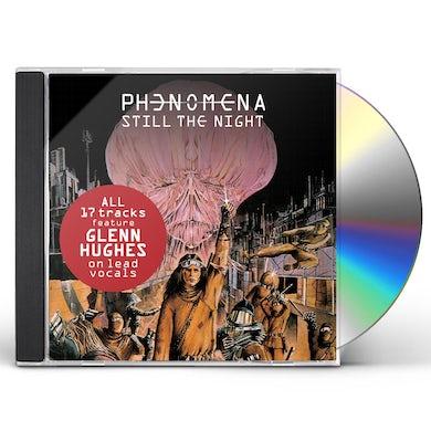 Phenomena Still The Night CD