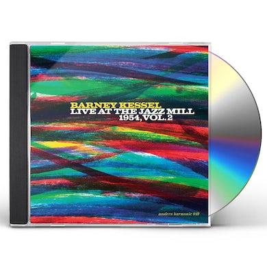 Barney Kessel LIVE AT THE JAZZ MILL 1954 - VOL 2 CD