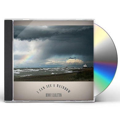 Denny Carleton I CAN SEE A RAINBOW CD