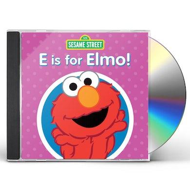 Sesame Street E IS FOR ELMO CD