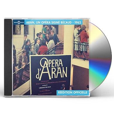 Gilbert Becaud OPERA D ARAN UN OPERA SIGNE BECAUD CD