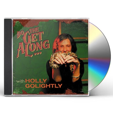 Holly Golightly DO THE GET ALONG CD