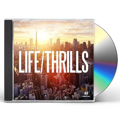 Metrik LIFE / THRILLS CD