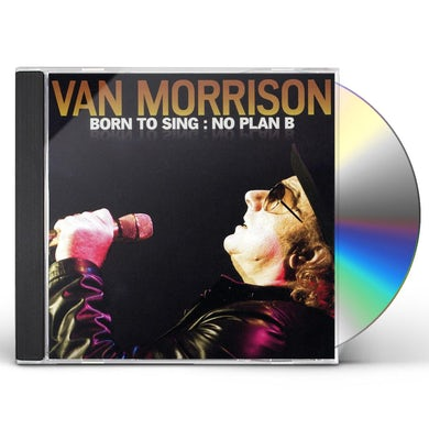 Van Morrison BORN TO SING: NO PLAN B CD
