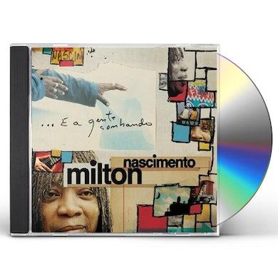 Milton Nascimento E A GENTE SONHANDO CD