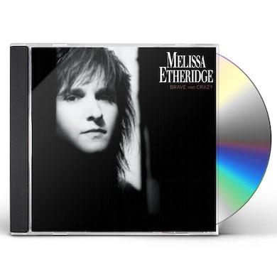 Melissa Etheridge BRAVE & CRAZY CD