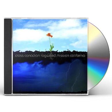 Cross Canadian Ragweed MISSION CALIFORNIA CD