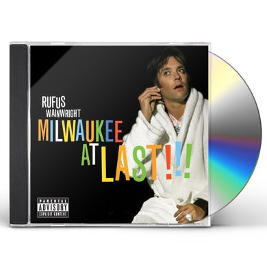 Rufus Wainwright MILWAUKEE AT LAST CD