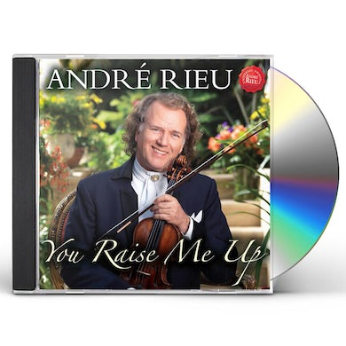 Andre Rieu YOU RAISE ME UP: SONGS FOR MUM CD