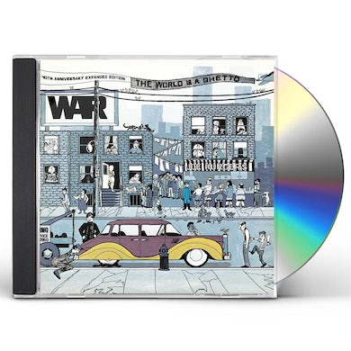 War WORLD IS A GHETTO: 40TH ANNIVERSARY EDITION CD