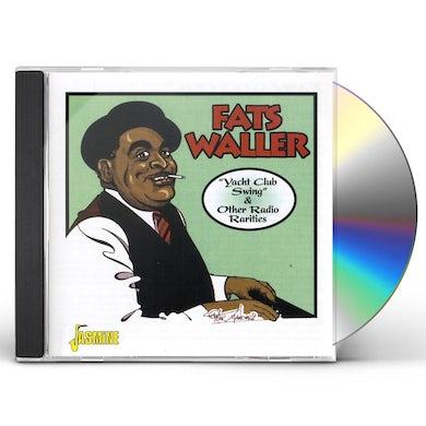 Fats Waller YACHT CLUB SWING & OTHER RADIO RARETIES CD