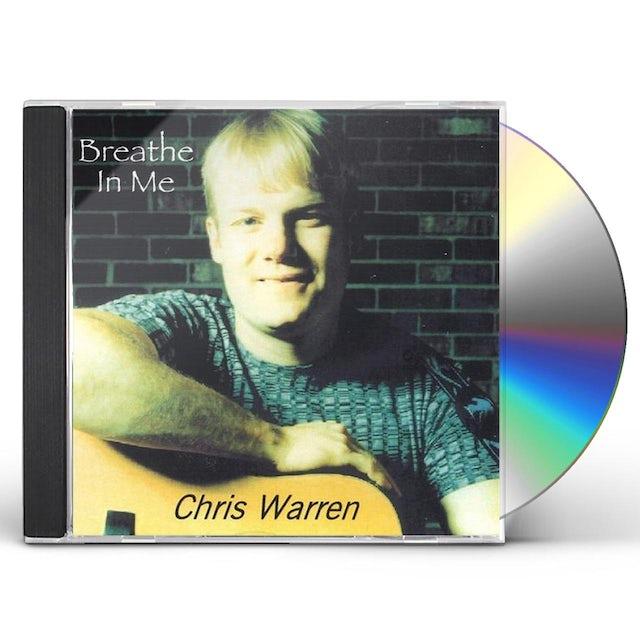 Chris Warren BREATHE IN ME CD