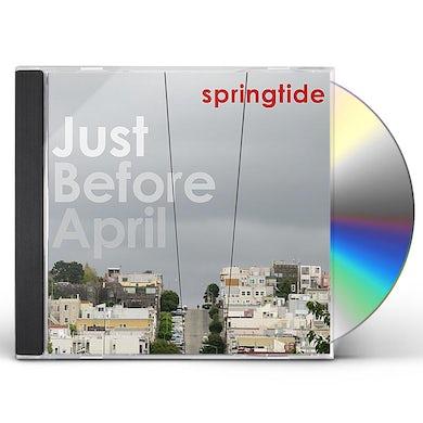 springtide JUST BEFORE APRIL CD