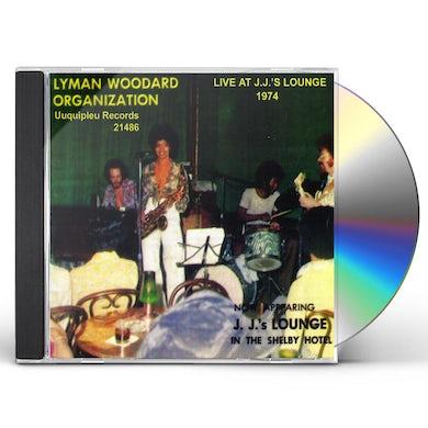 Lyman Woodard Organization LIVE AT J.J'S LOUNGE: 1974 CD