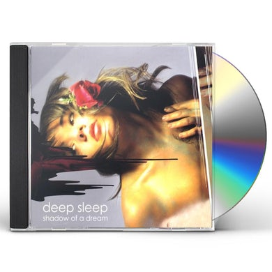 Deep Sleep SHADOW OF A DREAM CD