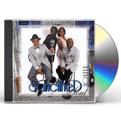 Joyful SANCTIFIED SOUL CD
