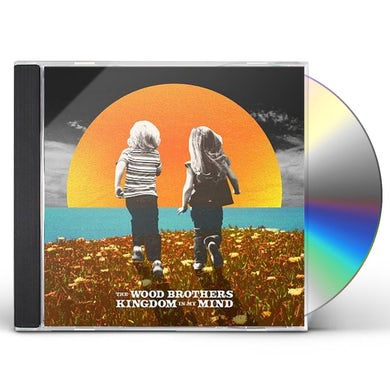 Wood Brothers KINGDOM IN MY MIND CD