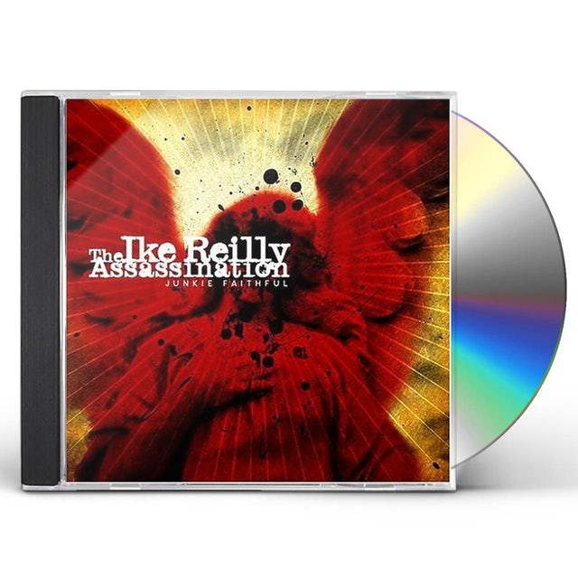 Ike Reilly JUNKIE FAITHFUL CD