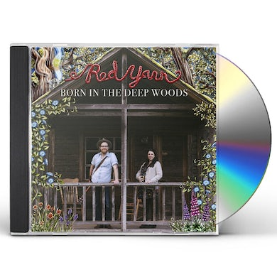 RED YARN BORN IN THE DEEP WOODS CD
