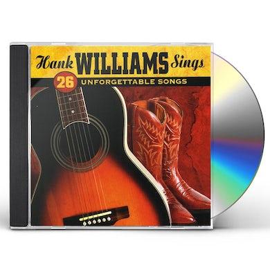 Hank Williams SINGS 26 UNFORGETTABLE SONGS CD