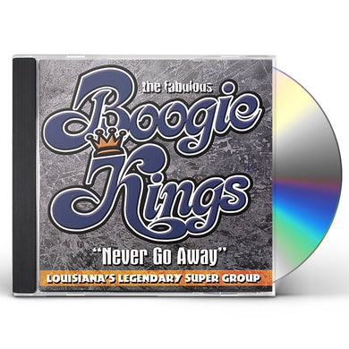 Boogie Kings NEVER GO AWAY CD