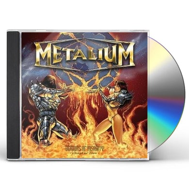Metalium DEMONS OF INSANITY CD