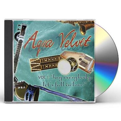 Aqua Velvets HEY EVERYBODY LET'S FALL IN LOVE 1 CD
